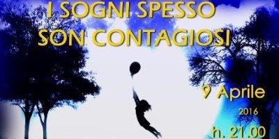I sogni spesso son contagiosi: sabato 9 aprile spettacolo benefico a favore delle attività della Croce Rossa Italiana, Comitato di Sesto San Giovanni