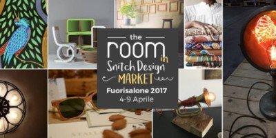 Fuorisalone 2017: dal 4 al 9 aprile al The Room di Milano Snitch Design Market