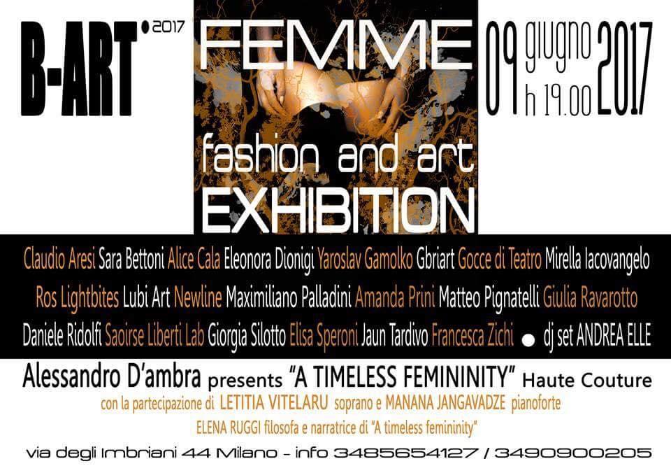 Venerdì 9 giugno a Milano. B-ART presenta Femme: fashion and art exhibition.