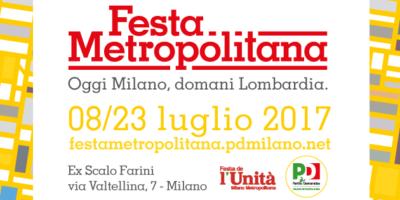 Dal 10 al 23 luglio al ex Scalo Farini di Milano la Festa Metropolitana