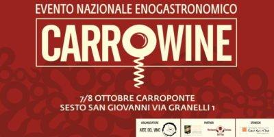 Sabato 7 e domenica 8 ottobre: CarroWine al Carroponte di Sesto San Giovanni
