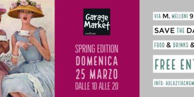 Domenica 25 marzo a Milano: Garage Market Spring Edition
