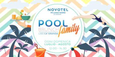 Pool Family Brunch tutte le domenica di luglio e agosto al Novotel Milano Ca' Granda