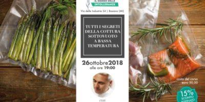 Corso di cucina di Il Mondo delle Intolleranze: tutti i segreti della cottura sottovuoto a bassa temperatura