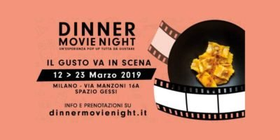 Dinner Movie Night: cena con proiezione a Milano