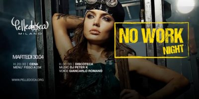 Discoteca Pelledoca Milano: Be Happy the No work Party is here!
