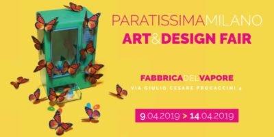 Fuorisalone 2019: Paratissima Milano Art & Design Fair