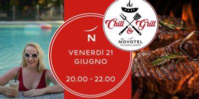 Venerdì 21 giugno: Chill & Grill - Novotel Milano Linate