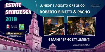 Estate Sforzesca 2019: Roberto Binetti & Pacho in concerto
