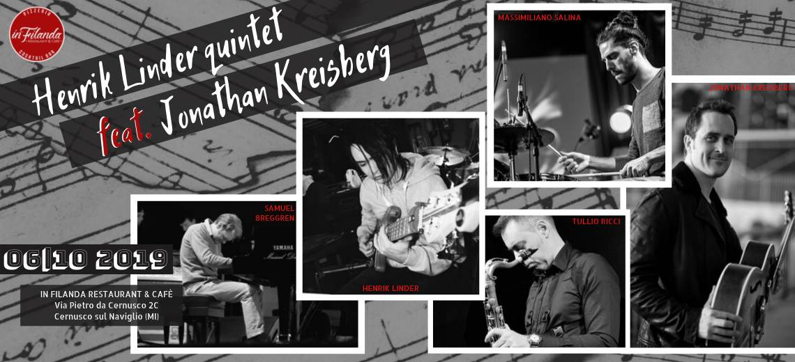 Henrik Linder Quintet & Jonathan Kreisberg in concerto: unica data italiana domenica 6 ottobre