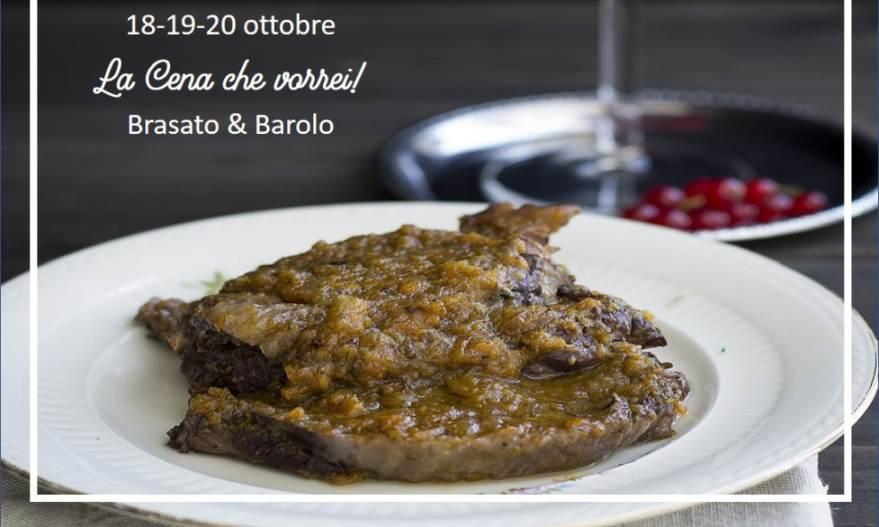 La cena che vorrei! Dal 18 al 20 ottobre un viaggio enogastronomico tra Brasato & Barolo