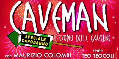 capodanno cosa fare a Milano: Caveman al Teatro Dal Verme