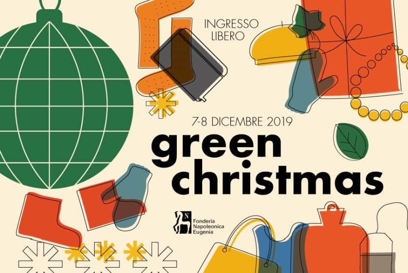 Mercatini di Natale a Milano: Green Christmas 2019 alla Fonderia Napoleonica Eugenia