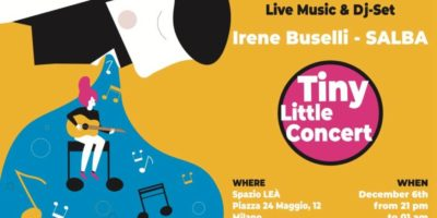 Venerdì 6 Dicembre: Tiny Little Concert allo Spazio Leà di Milano
