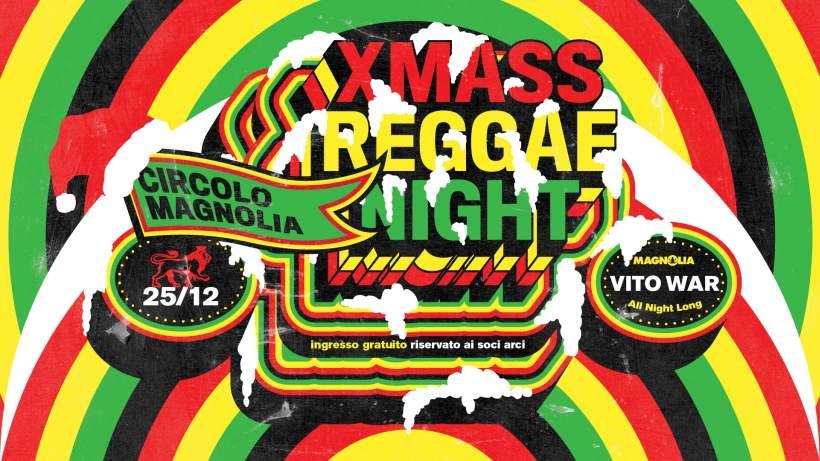 Xmass Reggae Night di Natale al Circolo Magnolia