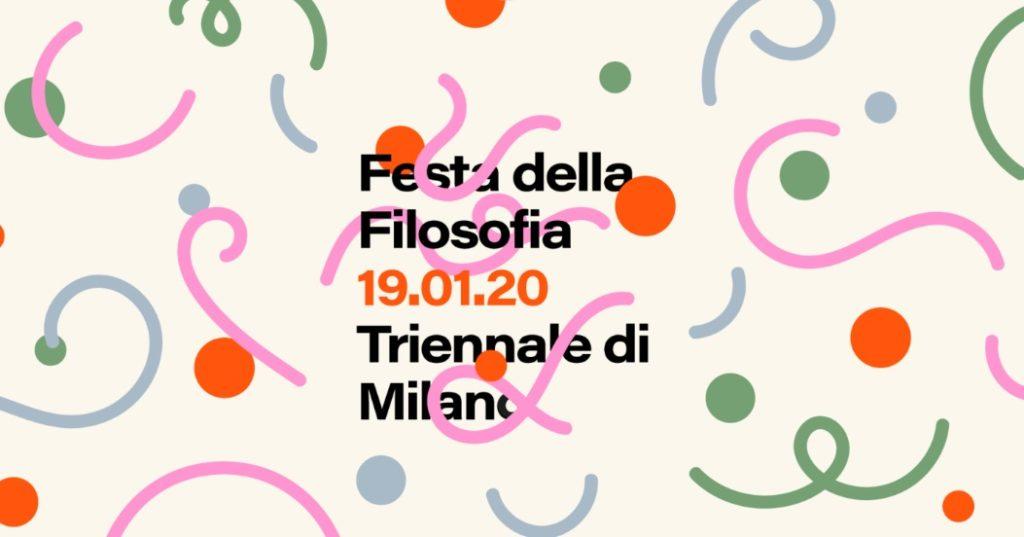 Cosa fare a Milano domenica 19 gennaio: Festa della Filosofia in Triennale