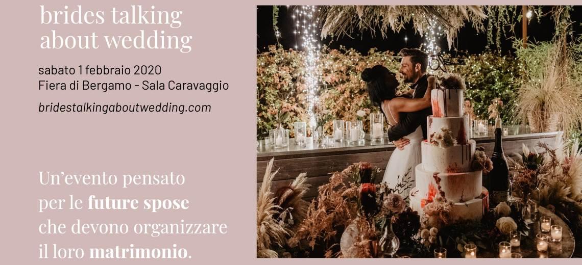 Sabato 1 febbraio alla Fiera di Bergamo: Brides talking about wedding