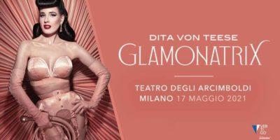 coronavirus rinviato spettacolo Glamonatrix con Dita Von Teese a Milano