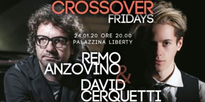 Crossover Fridays di Milano Classica - Remo Anzovino e David Cerquetti