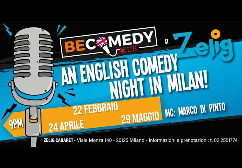 cosa fare Sabato 22 febbraio a Milano: Una serata tutta in lingua inglese di Stand-Up Comedy allo Zelig Cabaret
