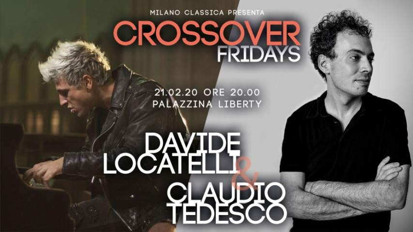 Crossover Fridays - Davide Locatelli e Claudio Tedesco in concerto a Milano venerdì 21 febbraio