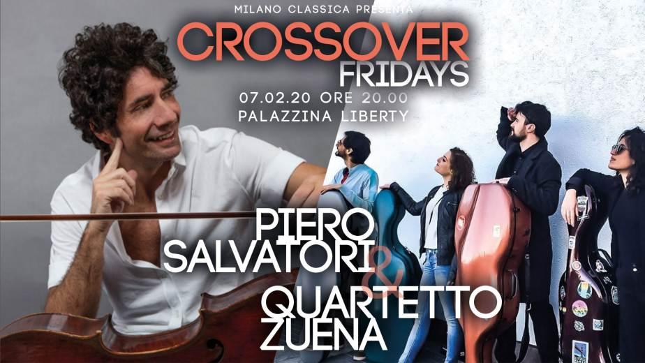 concerto Crossover Fridays di Milano Classica con Piero Salvatori e Quartetto Zuena