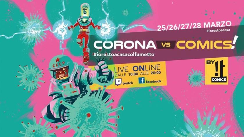 CORONACOMICS - in tempi di Covid-19 il primo salone on-line del fumetto senza rischio contagio per combattere la crisi