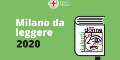 Milano da Leggere 2020: Dal 15 aprile download gratuito, in formato e-book, di dieci opere di scrittrici milanesi, per nascita o elezione