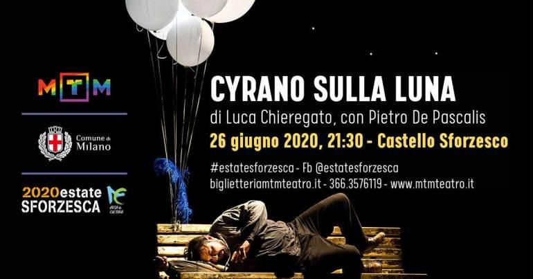 cosa fare venerdì 26 giugno a Milano: spettacolo Cyrano sulla Luna