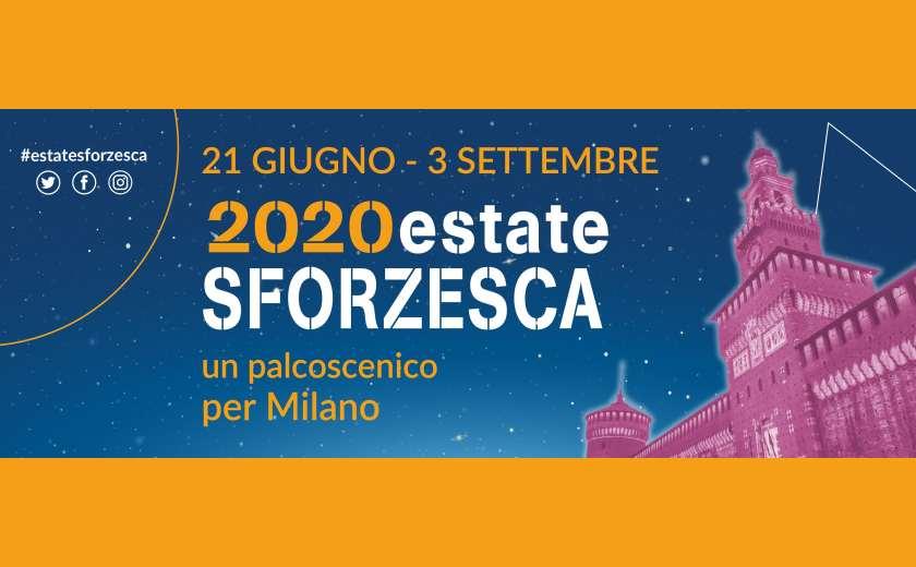 Estate Sforzesca 2020: calendario eventi in programma