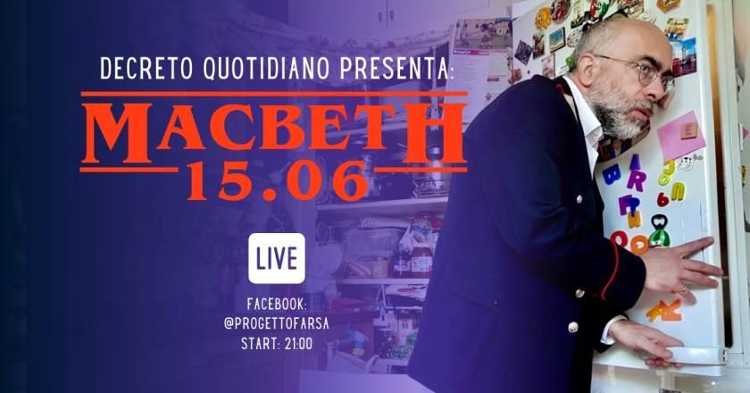 Eventi online del 15 giugno: decretoquotidiano presenta MACBETH