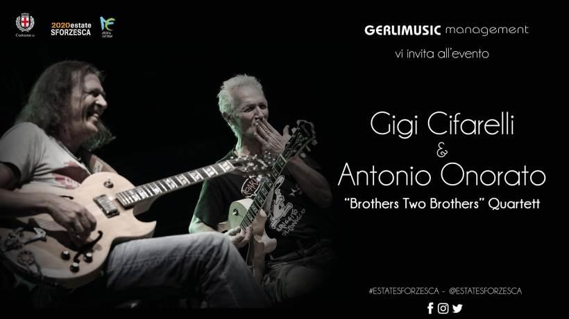 Gigi Cifarelli & Antonio Onorato: Brothers Two brothers quartet al Castello Sforzesco