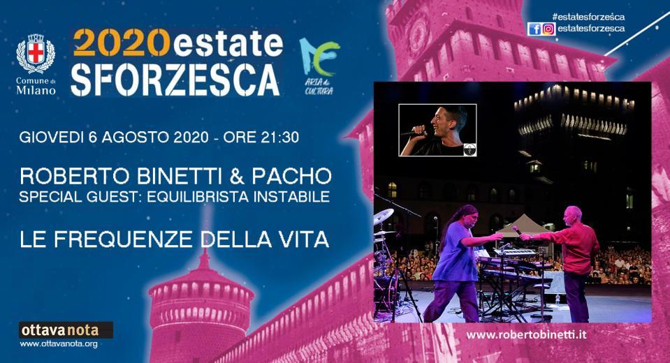 Estate Sforzesca, concerti a Milano: Le frequenze della vita con Roberto Binetti e Ale Pacho Rossi