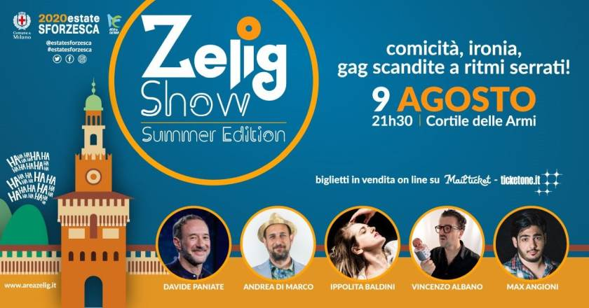 Cosa fare a Milano domenica 9 agosto: Zelig Show Summer Edition