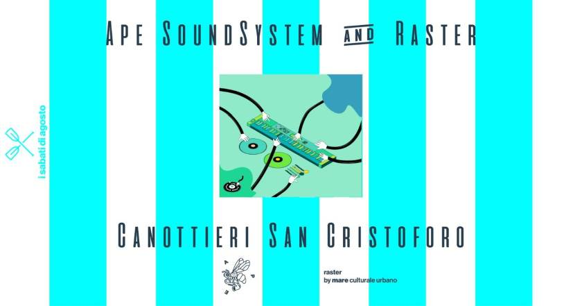cosa fare sabato 8 agosto a Milano: APE SoundSystem Canottieri San Cristoforo