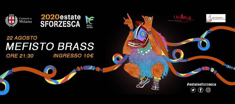 cosa fare Sabato 22 agosto: Mefisto Brass in concerto al Castello Sforzesco di Milano