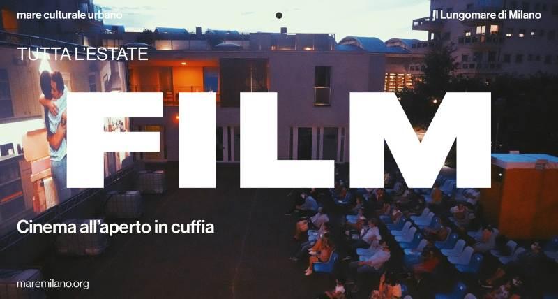 cosa fare venerdì 4 settembre a Milano: proiezioni cinematografiche al mare culturale urbano