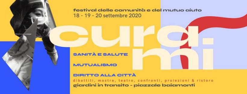 cosa fare a Milano Da venerdì 18 a domenica 20 settembre: CURAmi - Festival delle comunità e del mutuo aiuto