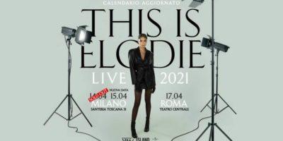 Elodie in concerto: nuova data 2021 a Milano. Prevendite biglietti su Ticketone