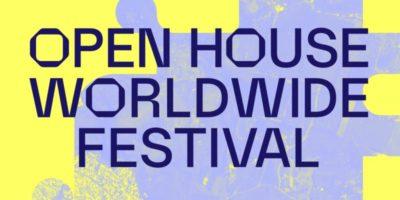 Open House Worldwide Festival 2020: eventi in programma