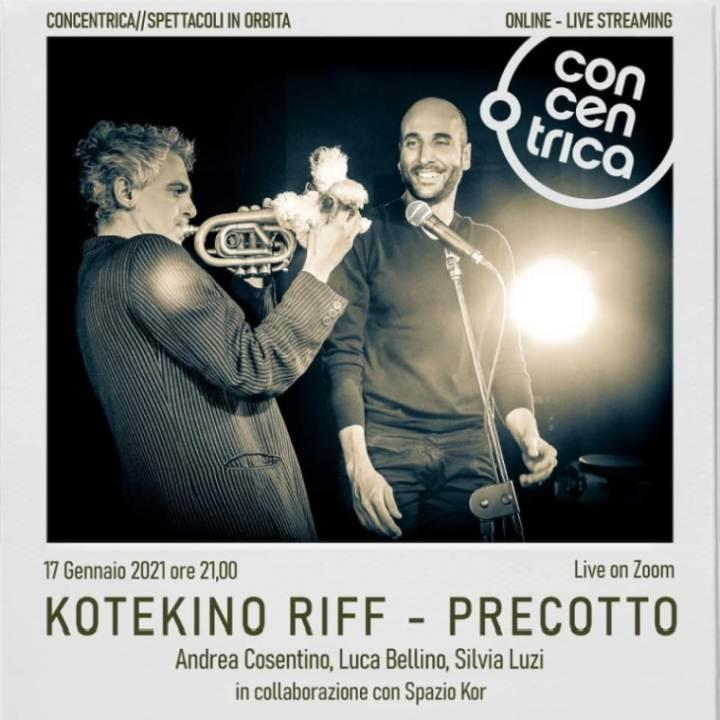 Domenica 17 gennaio: Andrea Cosentino in KOTEKINO RIFF precotto