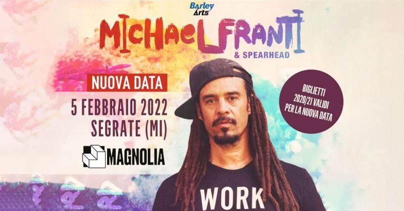Michael Franti e Spearhead: nuova data per il concerto a Milano