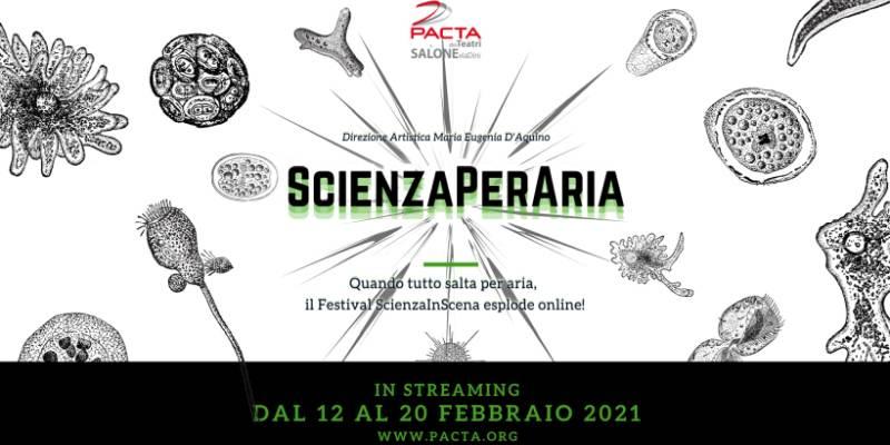 Fino al 20 febbraio ScienzaPerAria – Festival ScienzeInScenza on line