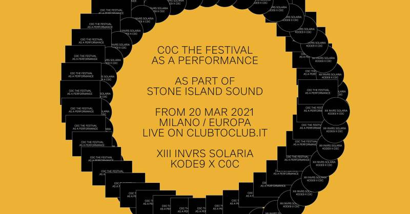 sabato 20 marzo C0C 'The Festival As A Performance' as part of Stone Island Sound