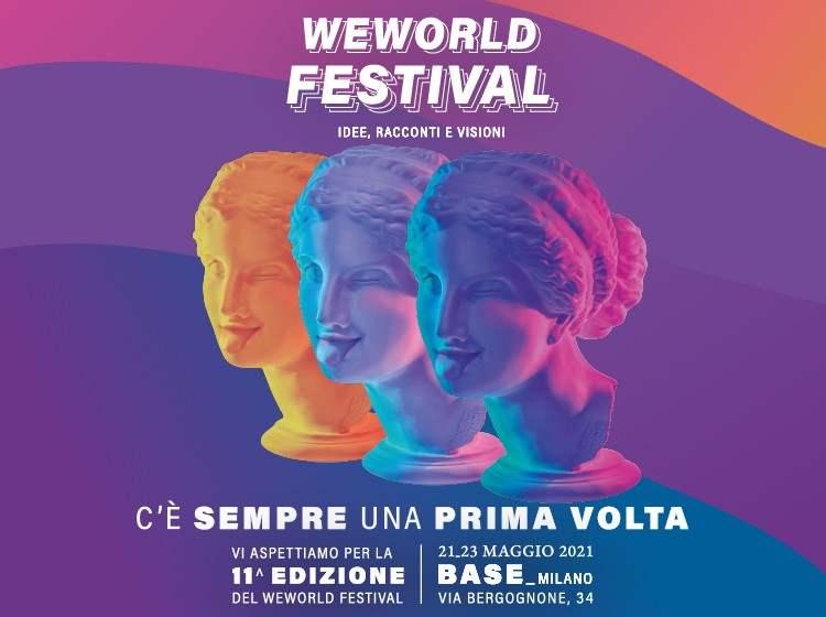 WeWorld Festival XI Edizione: dal 21 al 23 maggio tre giorni di talk, dibattiti, performance e mostre, tutti ad accesso libero e gratuito