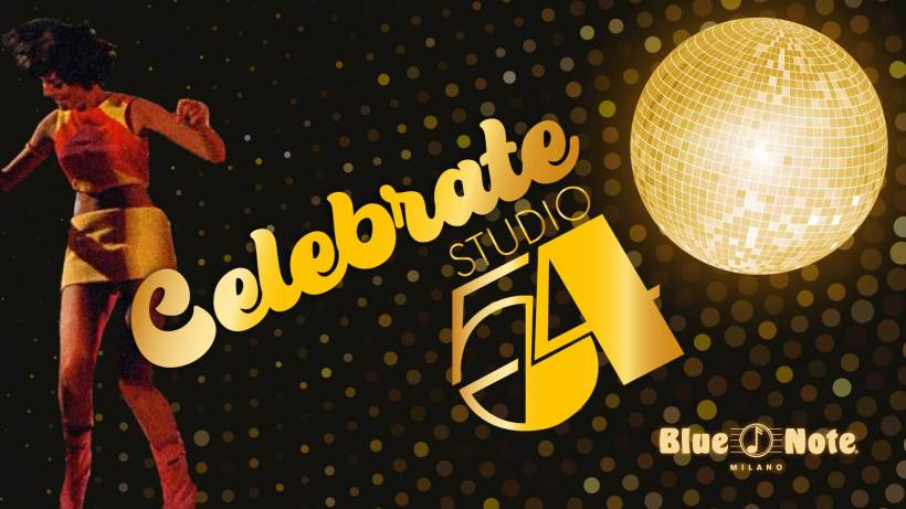 Sabato 12 giugno: al Blue Note Milano Celebrate Studio 54