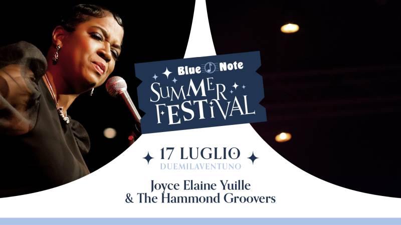 cosa fare a Milano Sabato 17 luglio: Joyce Elaine Yuille & The Hammond Groovers in concerto al Blue Note
