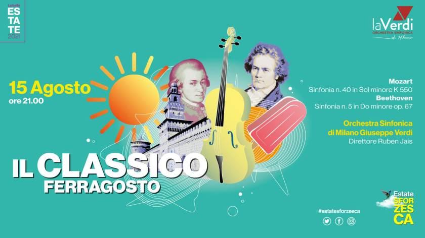 Ferragosto cosa fare a Milano: concerto laVerdi al Castello Sforzesco
