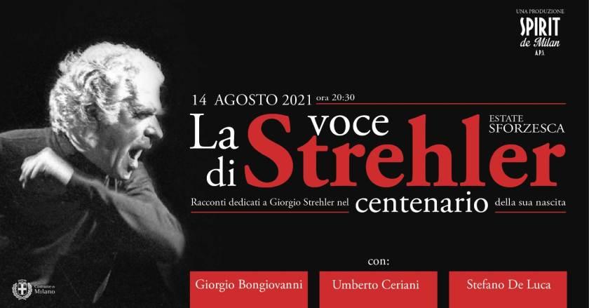 Weekend di Ferragosto, eventi a Milano: al Castello Sforzesco sabato 14 agosto LA VOCE DI STREHLER