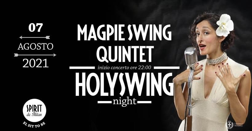 Holy swing night - sabato 7 agosto Magpie Swing Quintet in concerto allo Spirit de Milan